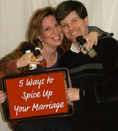 5 Ways to Spice Up your Marriage!