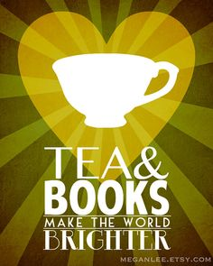 Tea and books...makes me want to go to England ;)
