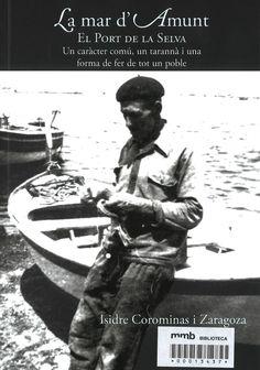 La mar d'Amunt : el Port de la Selva / Isidre Corominas i Zaragoza