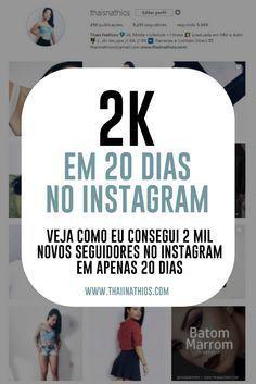 Nesse post eu conto como consegui 2 mil seguidores no instagram em 20 dias!