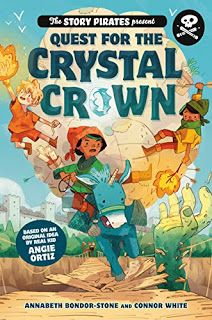 """Read """"The Story Pirates Present: Quest for the Crystal Crown"""" by Story Pirates available from Rakuten Kobo. A powerful crystal crown. This gripping fantasy adventure (inspired by a real kid's idea) doubles a. Kids Writing, Creative Writing, Writing Guide, Nbc Nightly News, Crystal Crown, Chapter Books, Stories For Kids, Comedians, The Book"""