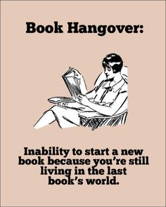 book hangover...I get this