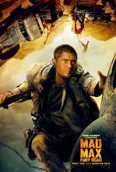 Tom Hardy - Bring The Mayhem: 4 New Character Posters of 'Mad Max: Fury Road' Released; New Footage Wows Comic-Con|The Playlist