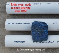 Once the PVC segments are cut, use Brillo soap pads and some water to remove the lettering from the PVC.  My dad taught me this trick about 17 years ago when he would make furniture-grade rod holders out of various hardwoods and use the cleaned up PVC for the inserts.