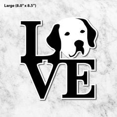 Labrador Love Vinyl Sticker, 4 Sizes (S, M, L, XL) Removable Stickers, Waterproof Stickers, Vinyl Die-cut Labrador Sticker, Gift for Dog Mom