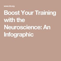 Boost Your Training with the Neuroscience: An Infographic