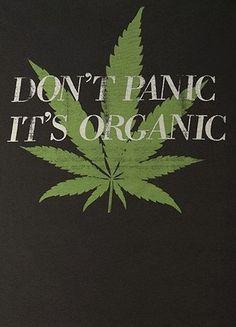 Don't panic!!!!{#Ganja #Gals #Marketing #GG #MMJ #Cannabis #Marijuana | www.ganjagalsmarketing.com | @GGals_Marketing | IG @ ganjagalsmarketing}