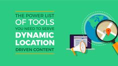 Learn how to create dynamic location driven content today. https://debunc.com/blog/2016/09/this-is-the-power-list-of-tools-you-need-to-serve-dynamic-location-driven-content/?utm_campaign=coschedule&utm_source=pinterest&utm_medium=Debunc&utm_content=This%20is%20the%20power%20list%20of%20tools%20you%20need%20to%20serve%20dynamic%20location%20driven%20content