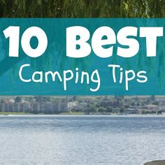10 Best Camping Tips