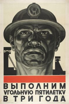 "Soviet 5 Year Plan poster (probably 1930s) Text: ""Let's do 5 year plan in 3 years""."