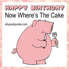 Its all about hearts happy birthday hearts pinterest happy birthday now wheres the cake pink pig bookmarktalkfo Image collections