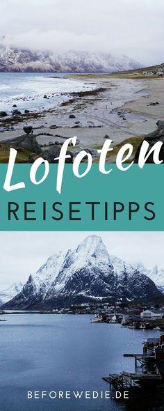 Lofoten Reise: Tipps für Euren Urlaub auf den Nordmeerinseln
