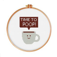 Time to Poop cross stitch pattern, modern cross stitch pattern, coffee cross stitch pattern funny cross stitch pattern, quote pattern, pdf by ThuHaDesign on Etsy https://www.etsy.com/listing/241054440/time-to-poop-cross-stitch-pattern-modern