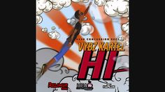 Vybz Kartel - Hi - Head Concussion Records  <><><><><><><><><><><><> For Promotional propose Only  No Copy Right infringement intended Thank You  Enjoy   █││█║▌│║▌║█││█║▌│║▌║█││█║▌│║▌║█│ █││█║▌│║▌║█││█║▌│║▌║█││█║▌│║▌║█│ █││█║▌│║▌║█││█║▌│║▌║█││█║▌│║▌║█│