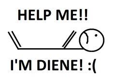 Help me! I'm diene! Chemistry jokes FTW! #chemistry #jokes #chemistryjokes