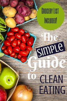 Clean eating - let's make it simple. From a dos and don'ts reference guide to a printable grocery list, we have everything you need to be a clean eating aficionado. #health #nutrition