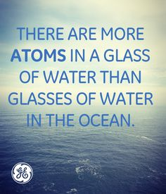 There's over a quarter million times more molecules than cups of water. #mindblown