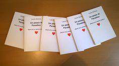 """Ecco la copertina del mio Libro """"Un Pezzo di Paradiso"""". E' come se fosse il Diario di un amore estivo. #UnPezzoDiParadiso #LauraSerena #Libri #ilmiostilelibro http://www.ilmiostilelibro.it/"""