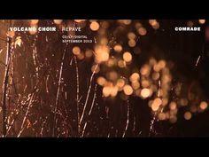 """Volcano Choir - """"Comrade"""" (Official Audio)"""
