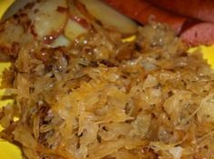 German Sauerkraut & Bratwurst with Bacon Onion Potatoes.  The sauerkraut was wonderful.
