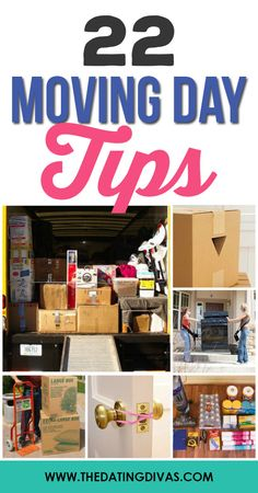 Tips and ideas to make moving day easier! www.TheDatingDivas.com