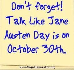"""""""Silly things do cease to be silly if they are done by sensible people in an impudent way.""""  Jane Austen. Save the date."""