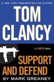 "Through the help of a friend and co-writer, the next book in Tom Clancy's series of spy and intrigue novels continue in ""Support And Defend"" due on 7/22/14. Tom Clancy Support and Defend"