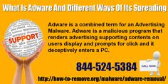 http://how-to-remove.org/malware/adware-removal/ Adware is a combined term for an Advertising Malware. Adware is a malicious program that renders advertising supporting contents on users display and prompts for click and it deceptively enters a PC.