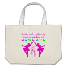 NEVER LET FEAR STOP THIS DAZZLING DANCER DESIGN LARGE TOTE BAG Dazzle and delight your beautiful Ballerina with our pretty Dancer and Ballet Tees, Jewelry, and gifts.  http://www.zazzle.com/mysportsstar/gifts?cg=196655264925785682&rf=238246180177746410  #Dancer #Dancing #Dancergifts #Ballet #Ballerina #Lovedancing #Loveballet