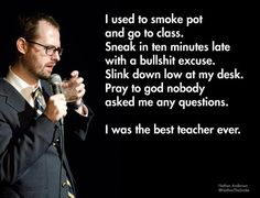 Possibly the best teacher ever - atheist meme - best memes. Comedy Quotes, Up Quotes, Funny Quotes, Funny Memes, Jokes, It's Funny, That's Hilarious, Color Quotes, Clever Quotes
