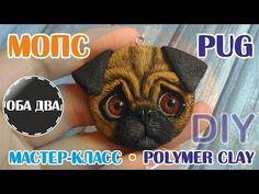 Мопс из пластики • мастер-класс • polymer clay ( DIY ) - YouTube