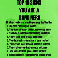 Band Nerd Top 10 Signs