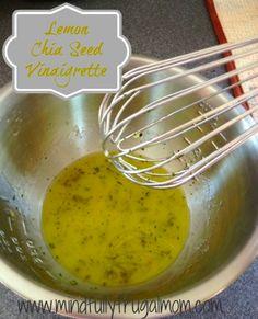 Lemon Chia Seed Dressing 1/4 cup olive oil Juice of 1 lemon 1 tbsp apple cider vinegar 1 tbsp honey 1 tbsp chia seeds salt and pepper to taste