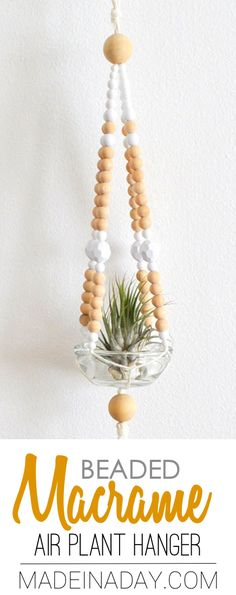 Easy Beaded Macrame Plant Hanger, Super easy way to display your cute air plants! simple macrame, beaded plant hanger, boho, air plant