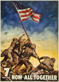 This poster shows U.S. Marines raising flag at Iwo Jima. It was created in 1945 by Cecil Calvert Beall for the 7th war loan.