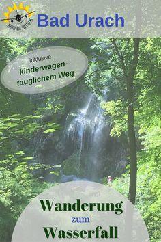 Wanderung Zum Wasserfall Bad Urach Bad Urach Wanderung Ausflug