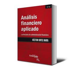 Análisis financiero aplicado – Héctor Ortiz Anaya – Ebook  #analisisFinanciero #finanzas #financiera  http://librosayuda.info/2016/01/06/analisis-financiero-aplicado-hector-ortiz-anaya-ebook/