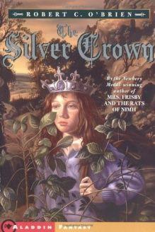 The Silver Crown (Aladdin Fantasy) , 978-0689841118, Robert C. OBrien, Aladdin