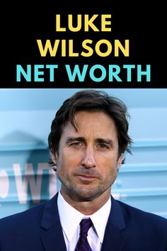 Luke Wilson is an American actor. Find out the net worth of Luke Wilson.