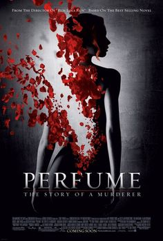 Perfume: The Story of a Murderer (2006), directed by Tom Tywker. Not an easy task to translate Patrick Süskind's book into a film (how do you film text about scents?) - the result is a strong albeit dark film.