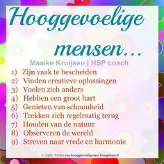 Hooggevoelige mensen... #hsp #hooggevoelig #hoogsensitief #hspcoach Highly Sensitive Person, Sensitive People, Coaching, One Liner, Yoga, Happy Thoughts, True Words, Introvert, Best Quotes