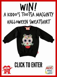 Enter the Tootsa MacGinty Halloween sweatshirt competition and win a Mexican Day of the Dead style skull sweatshirt for your kiddo.