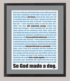 So God Made a Dog Quote Paul Harvey Parody 11 by CadburysKeepsakes, $22.00
