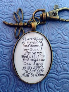 Outlander Quote Keychain by EnchantedElement on Etsy, $8.99 Valentine's / Love this quote and pretty much everything he says to her aha :)