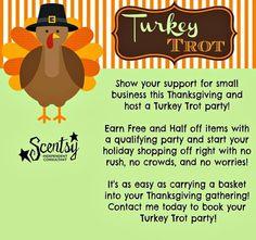 Turkey trot #earnfreeproducts #hostaturkeytrot www.michelleciano.scentsy.us: