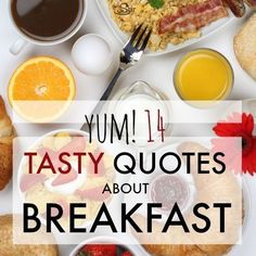 14 Yummy Quotes About Breakfast | So many insightful and tasty lines about our favorite meal of the day.