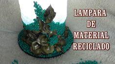 DIY LAMPARA HECHA CON MATERIAL RECICLADO (+lista de reproducción)