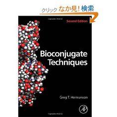 Bioconjugate Techniques, Second Edition