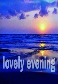 Good Night I Love You, Good Morning Good Night, Morning Wish, Good Day, My Love, Good Evening Greetings, Evening Quotes, Good Vibes, Gd