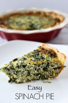 SPinach pie is an easy dinner to make. Looks like a quiche dinner.